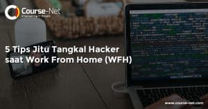 5 Tips Jitu Tangkal Hacker saat Work From Home (WFH)