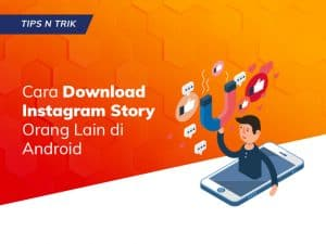 Cara Download Instagram Story di Smartphone Android