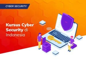 Kursus Cyber Security di Indonesia